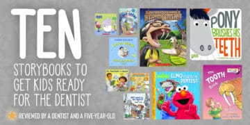 10 Storybooks to Get Kids Ready for the Dentist